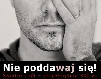 Nie poddawaj się – rekolekcje akademickie w Krakowie