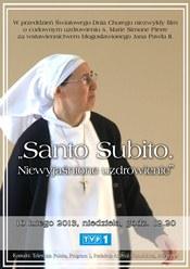 Santo Subito. Niewyjaśnione uzdrowienie