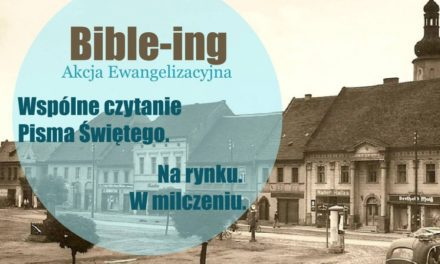 Pierwszy Bible-ing na Śląsku