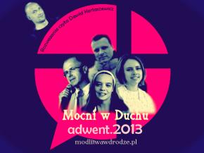 Wspólna, adwentowa akcja Modlitwy w drodze oraz zespołu Mocni w Duchu.