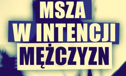 Kraków: Msza w intencji mężczyzn