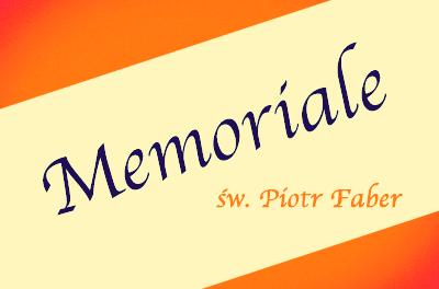 Memoriale św. Piotra Fabera SJ