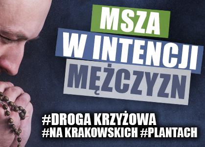 Kraków: marcowa Msza w int. mężczyzn