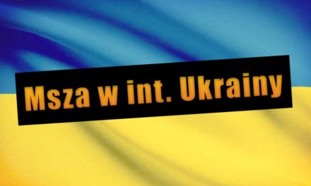 Msza w int. Ukrainy w Krakowie