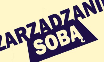 Zarządzanie sobą – warsztaty w Krakowie