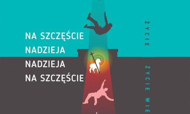 """Warszawa: """"Zaufać nadziei"""" [ZAPROSZENIE]"""