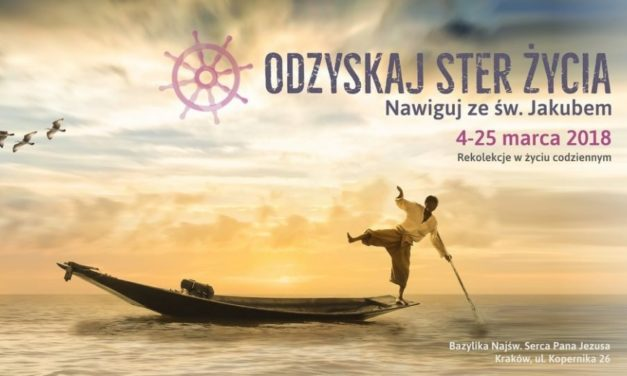 Kraków: odzyskaj ster życia – rekolekcje w życiu codziennym