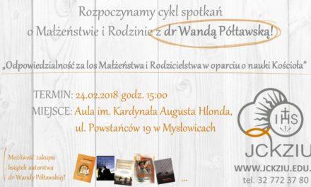 Cykl spotkań o małżeństwie i rodzinie z Wandą Półtawską