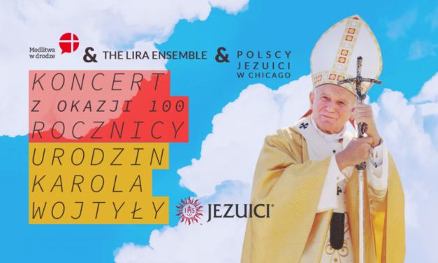 Chicagowski koncert online dla uczczenia 100. rocznicy urodzin Jana Pawła II