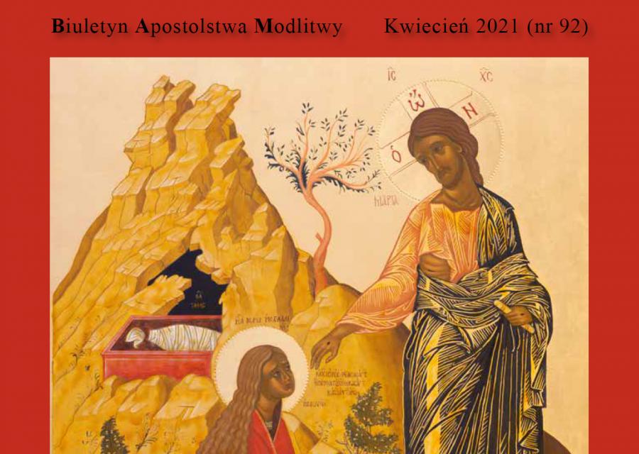 """Kwietniowy numer miesięcznika Papieskiej Światowej Sieci Modlitwy w Polsce: """"Modlitwa i Służba"""""""