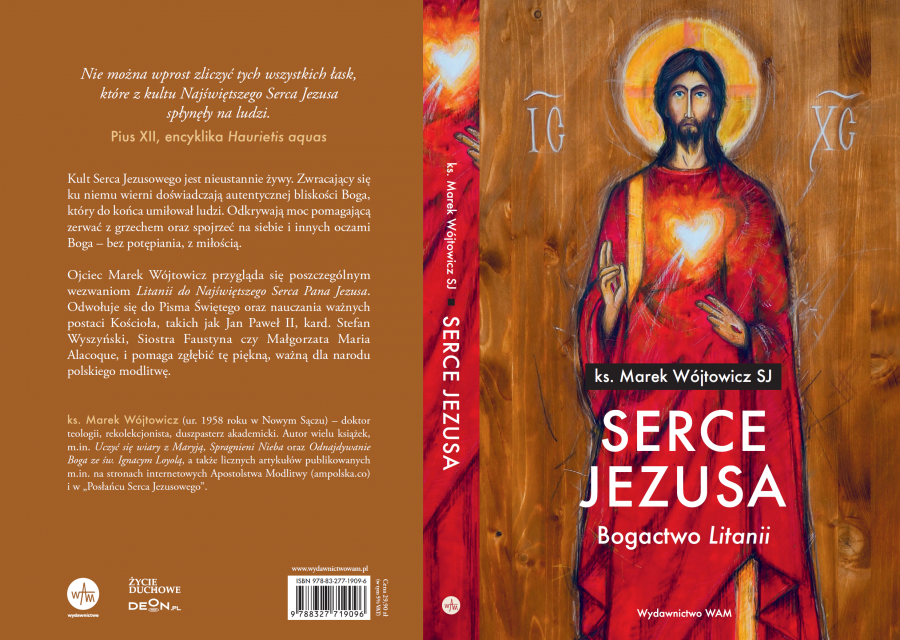 "Serce Jezusa. Bogactwo ""Litanii"" ks. Marek Wojtowicz SJ"